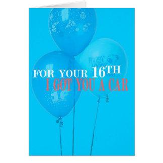 I Got You a Car 16th Birthday Card