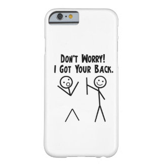 I Got Your Back iPhone 6 case