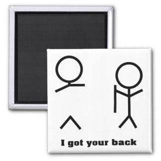 I got your back magnet