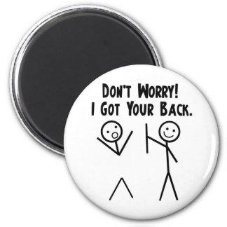 I Got Your Back! Magnet