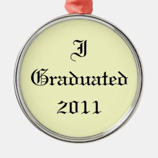 I Graduated 2011. Cream and Black. Custom Ornament