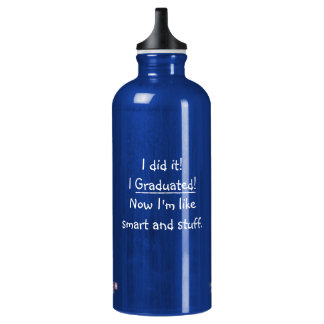 I Graduated Smart Grad Funny Quote Graduation Day Water Bottle