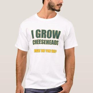 I Grow Cheeseheads T-Shirt