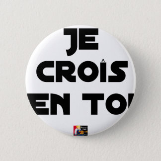 I grow in You - Word games - François Ville 6 Cm Round Badge