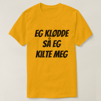 I had a itch so I tickle myself, in Norwegian T-Shirt