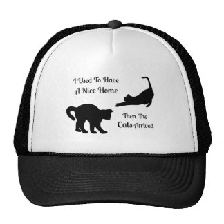 I Had A Nice Home Cat Trucker Hat