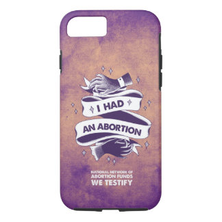 I Had An Abortion Phone Case (Customizable)