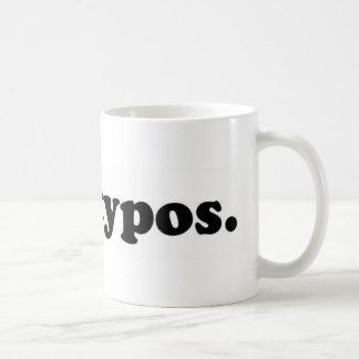 I hae typos - black coffee mug
