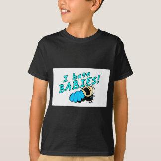 I hate babies! T-Shirt