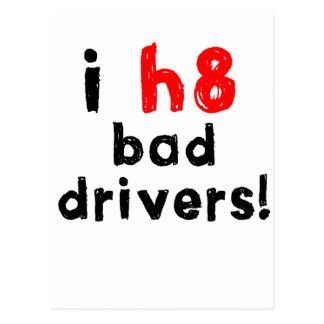 I Hate Bad Drivers Postcard