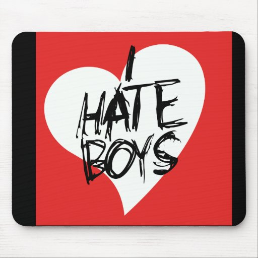 I Hate boys Mouse Pads