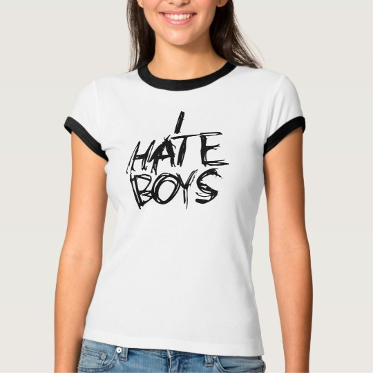 I hate Boys T-Shirt