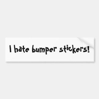 I hate bumper stickers!