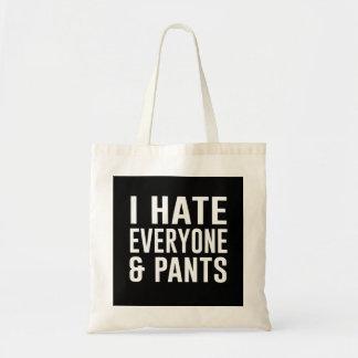 I Hate Everyone and Pants. Budget Tote Bag