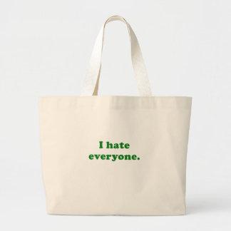 I Hate Everyone Bag