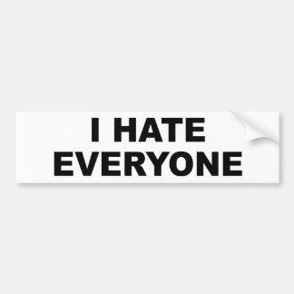 I HATE EVERYONE BUMPER STICKERS