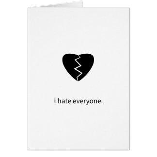 I hate everyone greeting card