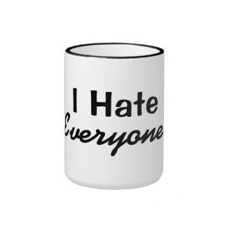 I hate everyone coffee cup - funny coffee cup ringer mug