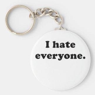 I Hate Everyone Key Chain