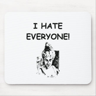 i hate everyone mouse pads