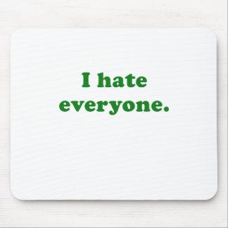 I Hate Everyone Mousepads