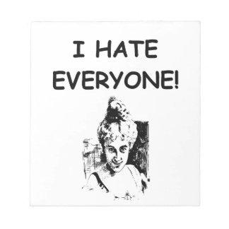 i hate everyone scratch pad
