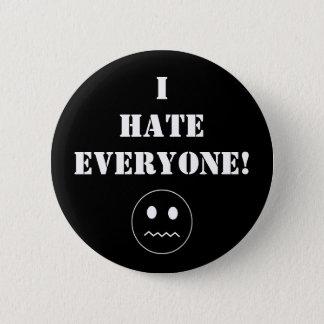 """I Hate Everyone!"" Pin"