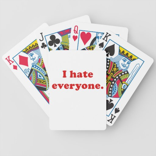 I Hate Everyone Playing Cards