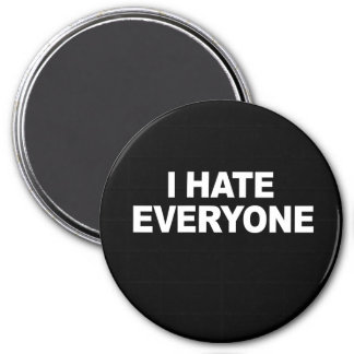 I HATE EVERYONE T-shirt 7.5 Cm Round Magnet