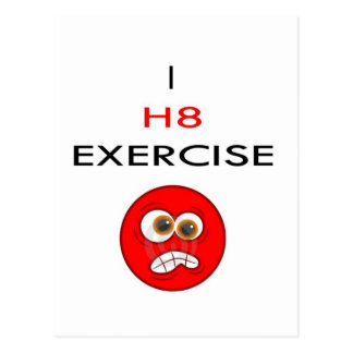 I hate EXERCISE Postcard