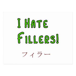 I hate Fillers! Postcard