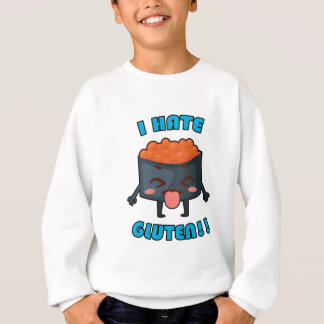 I Hate Gluten! Gluten-Free Awareness Clothing Sweatshirt