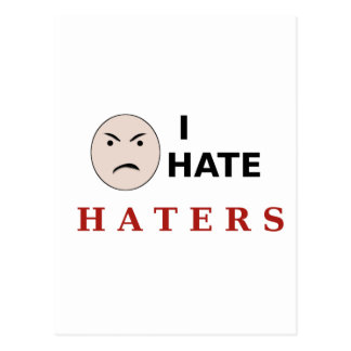 I Hate Haters Postcards