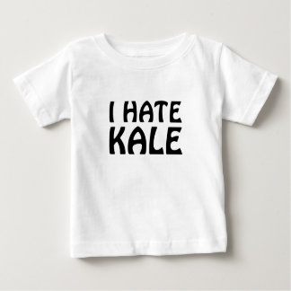 I Hate Kale Baby T-Shirt