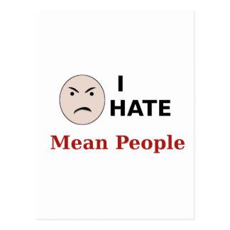 I Hate Mean People Postcard