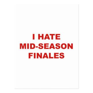 I Hate Mid-Season Finales Postcard
