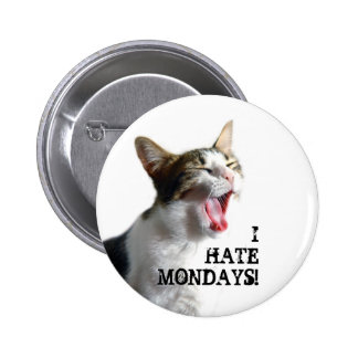 I Hate Mondays Buttons