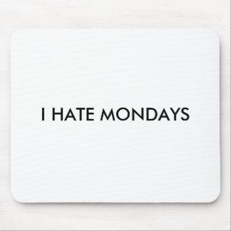I HATE MONDAYS MOUSE MATS