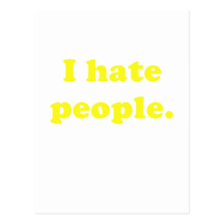 I Hate People Post Card
