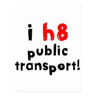 I Hate Public Transport Postcard