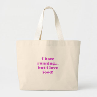 I Hate Running but I Love Food Canvas Bags