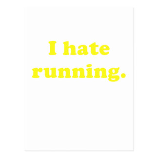 I Hate Running Post Cards