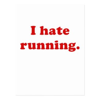 I Hate Running Post Card