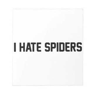 I Hate Spiders Notepad