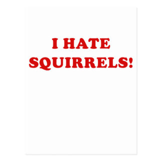 I Hate Squirrels Postcards