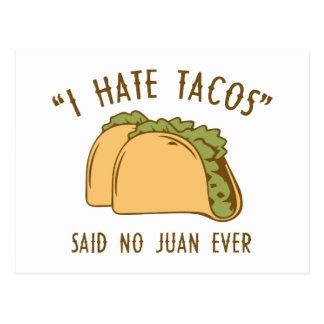 I Hate Tacos – Said No Juan Ever Postcards