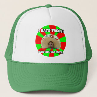 I Hate Tacos Trucker Hat