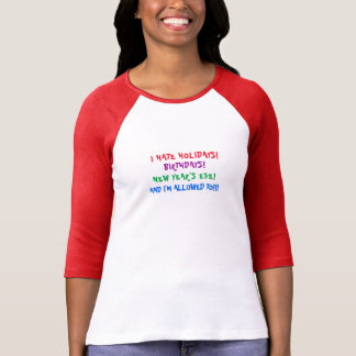 I HATE THE HOLIDAYS T-SHIRT COLORFUL CUTE COMFY