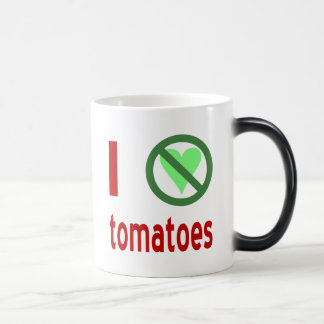 I Hate Tomatoes Magic Mug