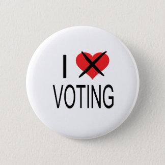 I HATE VOTING 6 CM ROUND BADGE
